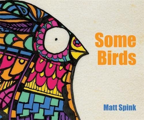 Some Birds: Spink, Matt