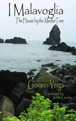 I Malavoglia: The House by the Medlar Tree (Dedalus European Classics): Giovanni, Verga; Verga, ...