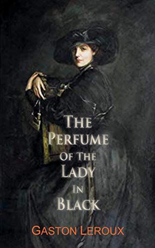 9781910213278: The Perfume of the Lady in Black (Dedalus European Classics)