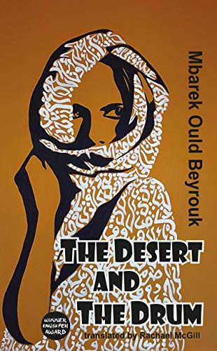9781910213797: The Desert and the Drum