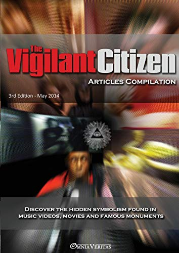 The Vigilant Citizen - Articles Compilation: Vigilant Citizen
