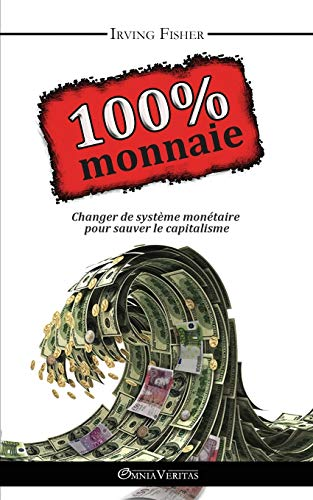 9781910220184: 100% Monnaie - La Couverture Int�grale (French Edition)
