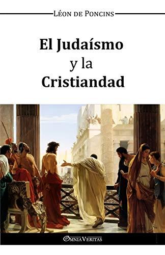 9781910220481: El Judaismo y la Cristiandad (Spanish Edition)