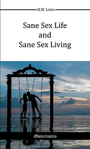 9781910220641: Sane Sex Life And Sane Sex Living