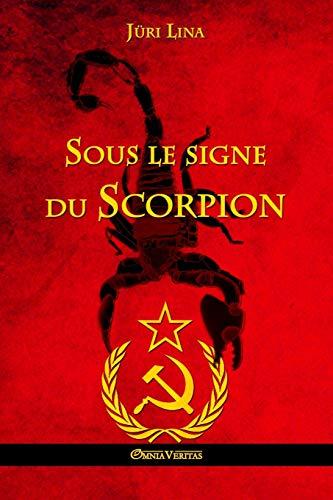 Sous Le Signe Du Scorpion (Paperback or: Lina, Juri