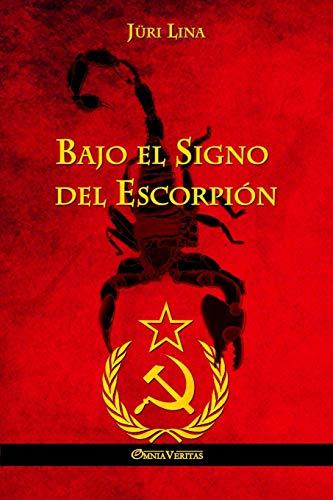 Bajo El Signo del Escorpion (Paperback or: Lina, Juri
