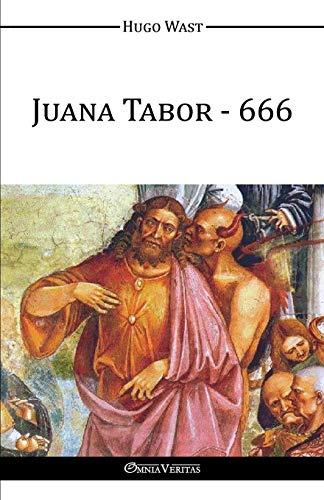 9781910220894: Juana Tabor - 666