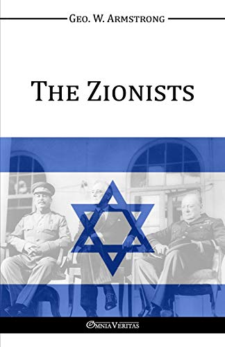 9781910220900: The Zionists