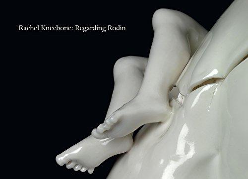 9781910221013: Rachel Kneebone: Regarding Rodin