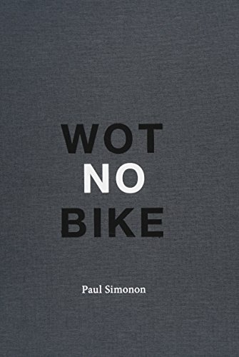 9781910221020: Paul Simonon - Wot No Bike