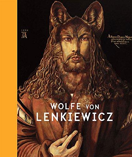 Wolfe von Lenkiewicz (Hardback): Edward Lucie-Smith, Richard Dyer
