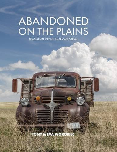 9781910226407: Abandoned on the Plains: Fragments of the American Dream