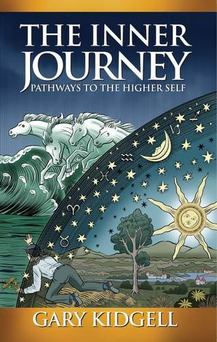 9781910228852: The Inner Journey: Pathways to the Higher Self