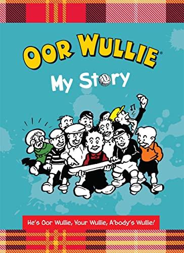 9781910230596: Oor Wullie: My Story