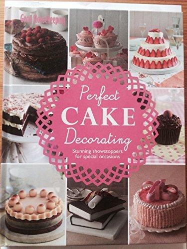 9781910231159: Perfect Cake Decorating (Good Housekeeping)