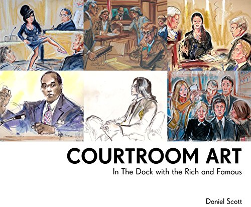 9781910232347: Courtroom Art: In the Dock with the Rich and Famous
