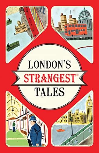 9781910232880: London's Strangest Tales (Strangest series)