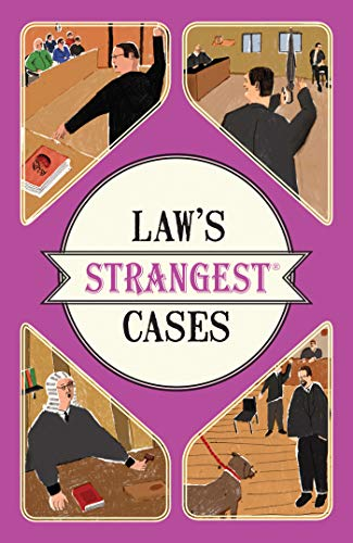 9781910232897: Law's Strangest Cases: Extraordinary but true tales from over five centuries of legal history