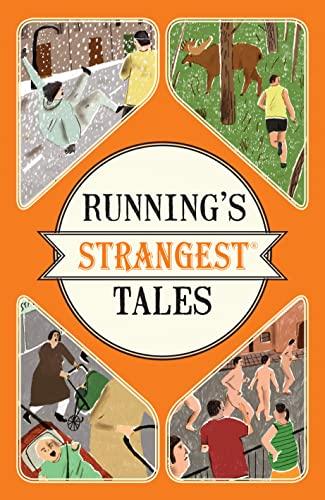 Running's Strangest Tales (Strangest series): Iain Spragg
