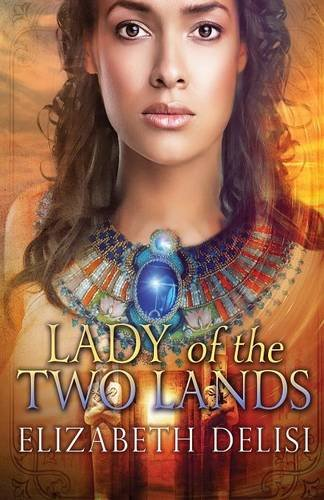9781910234273: Lady of the Two Lands