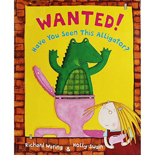 9781910235362: Wanted! Have You Seen This Alligator