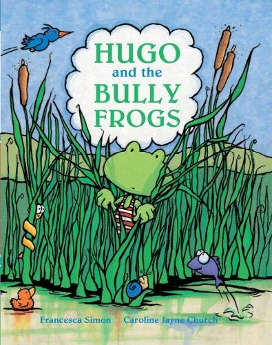 9781910235423: Hugo and the Bully Frogs