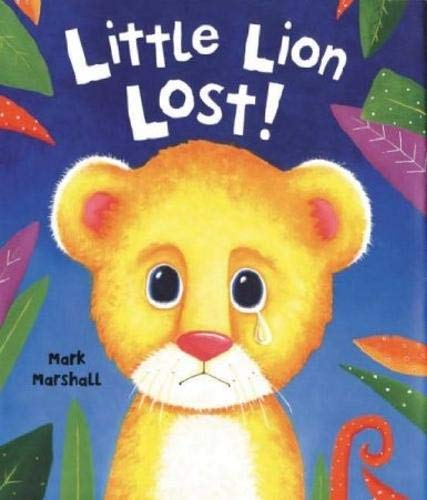 9781910235881: Little Lion Lost
