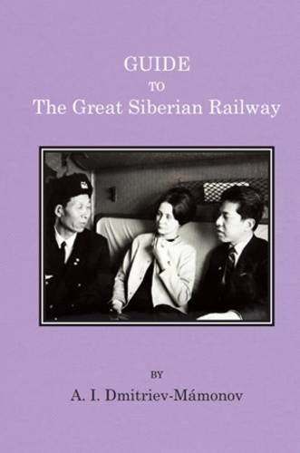 9781910241004: Guide to the Great Siberian Railway