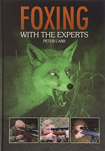 Foxing with the Experts: Carr, Peter
