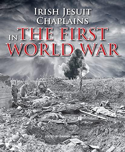 9781910248058: Irish Jesuit Chaplains in the First World War