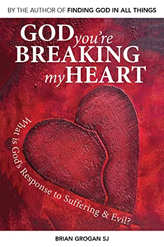 God You Are Breaking My Heart: Brian Grogan
