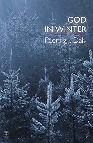 God in Winter: Daly, P�draig J