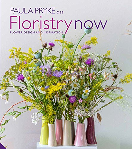 9781910254608: Floristry Now: Flower Design and Inspiration