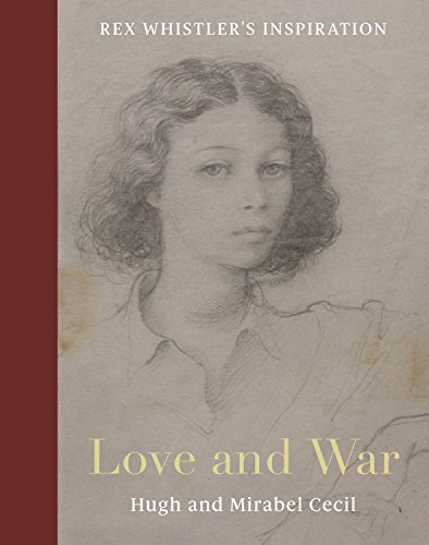Rex Whistler: Inspirations. Love and War. Signed
