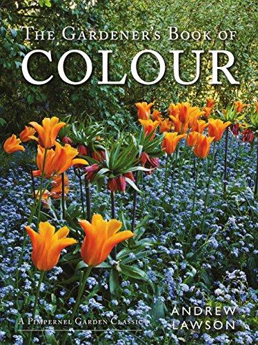 9781910258026: The Gardener's Book of Colour (A Pimpernel Garden Classic)