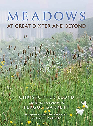 Meadows at Great Dixter and Beyond (A Pimpernel Garden Classic): Lloyd, Christopher