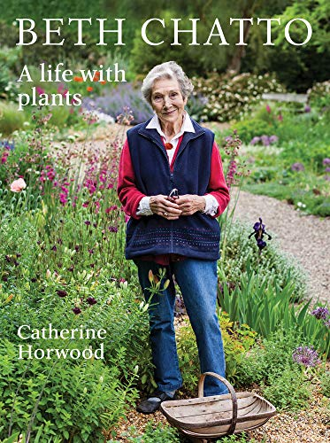 9781910258828: Beth Chatto: A life with plants