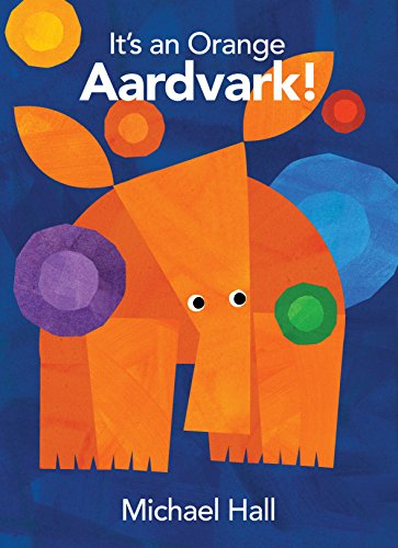 9781910277041: It's an Orange Aardvark!