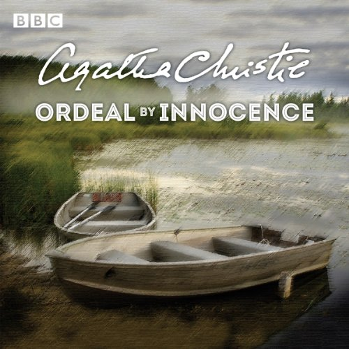 Ordeal by Innocence: Dramatisation: Christie, Agatha