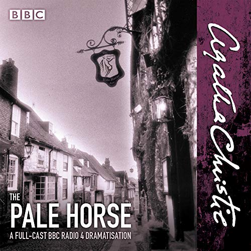 The Pale Horse: A new BBC Radio 4 full-cast dramatisation: Christie, Agatha