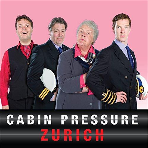 Cabin Pressure: Zurich: The BBC Radio 4 airline sitcom: Finnemore, John