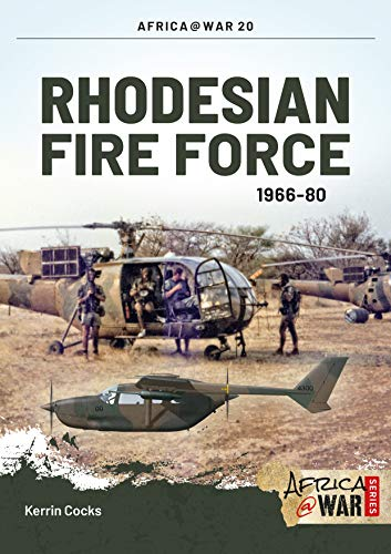 9781910294055: Rhodesian Fire Force 1966-80 (Africa@War)