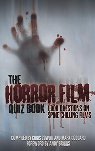 9781910295168: The Horror Film Quiz Book: 1,000 Questions on Spine Chilling Films