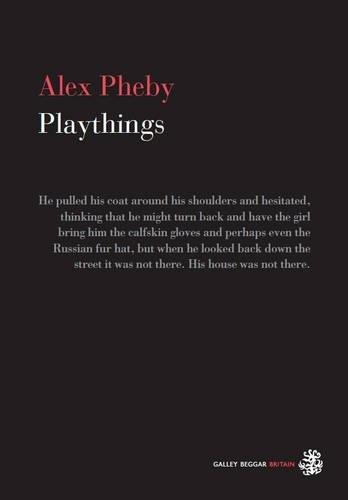 Playthings: Pheby, Alex