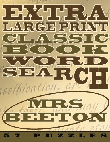 9781910302408: Extra Large Print Classic Book Word Search - Mrs Beeton: 57 Easy To See Puzzles, One Puzzle Per Chapter And Season