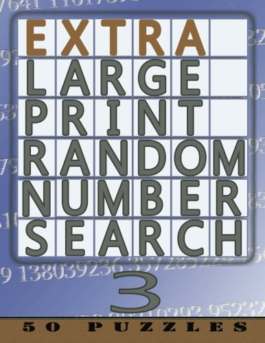 9781910302675: Extra Large Print Random Number Search 3: 50 Easy To See Puzzles (Volume 3)