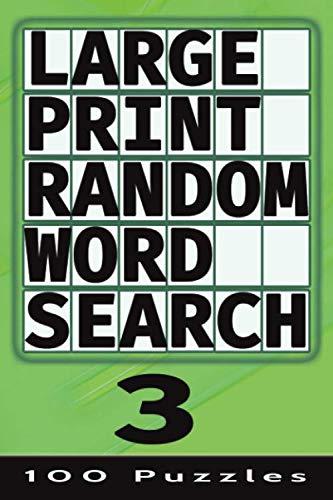 9781910302729: Large Print Random Word Search 3: 100 Puzzles (Volume 3)