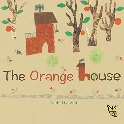 9781910328118: The Orange House