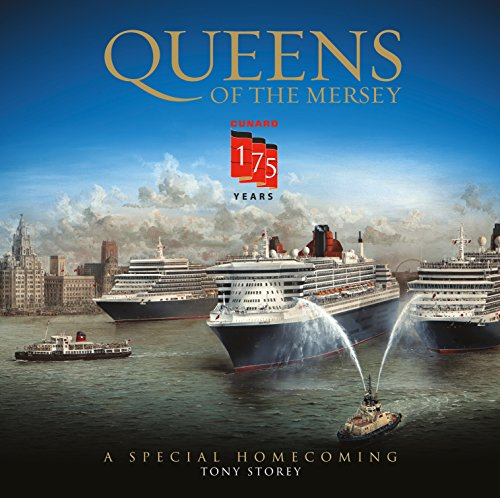 9781910335154: Cunard: Queens of the Mersey: 175 Years of Cunard and Liverpool