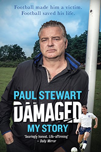 Damaged: My Story: Paul Stewart
